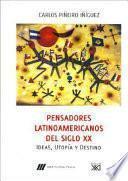 Pensadores Latinoamericanos Del Siglo Xx