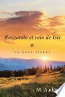 Rasgando El Velo De Isis (*)