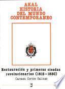 libro Restauración Y Primeras Oleadas Revolucionarias (1815 1830)