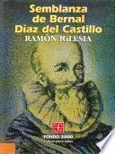 Semblanza De Bernal Díaz Del Castillo