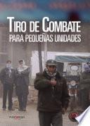 libro Tiro De Combate Para Pequeñas Unidades