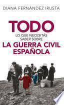 libro Todo Lo Que Necesitás Saber Sobre La Guerra Civil Española