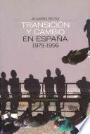 Transición Y Cambio En España, 1975 1996