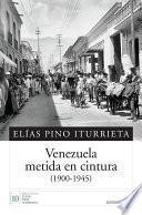Venezuela Metida En Cintura