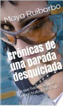 libro Crónicas De Una Parada Desquiciada