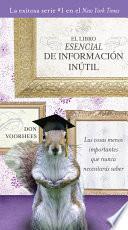 El Libro Esencial De Informacíon Inútil