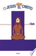 Jesús, Alias El Cristo