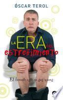 libro La Era Del Estreñimiento