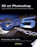 libro 3d En Photoshop: La Guía Definitiva Para Los Profesionales Creativos