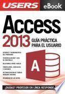 Access 2013   Guía Práctica