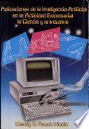libro Aplicaciones De La Inteligencia Artificial En La Actividad Empresarial, La Ciencia Y La Industria