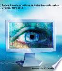 libro Aplicaciones Informáticas De Tratamiento De Textos. Uf0320. Word 2013