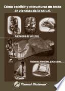 Cómo Escribir Y Estructurar Un Texto En Ciencias De La Salud. Anatomía De Un Libro