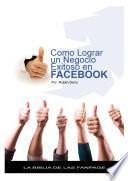 libro Como Lograr Un Negocio Exitoso En Facebook   La Biblia De Las Fanpage