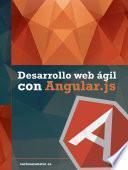 Desarrollo Web ágil Con Angularjs