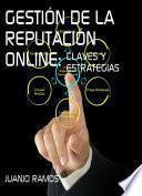 libro Gestión De La Reputación Online. Claves Y Estrategias