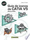 libro Guía De Iconos De Catia V5 [módulo Md2]