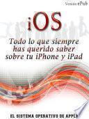 libro Ios, Todo Lo Que Siempre Has Querido Saber Sobre Tu Iphone Y Ipad