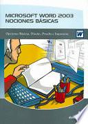 Microsoft Word 2003 Nociones Basicas / Microsoft Word 2003 Basic Knowledge