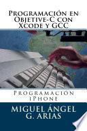 Programación En Objective C Con Xcode Y Gcc