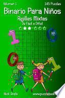 Binario Para Niños Rejillas Mixtas   De Fácil A Difícil   Volumen 1   145 Puzzles