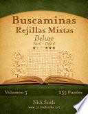 Buscaminas Rejillas Mixtas Deluxe   De Fácil A Difícil   Volumen 5   255 Puzzles