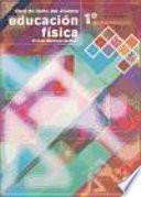 EducaciÓn FÍsica 1o De Bachillerato. Libro De Texto Del Alumno (color)