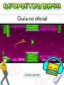 libro Geometry Dash Guía No Oficial