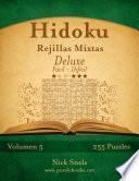 libro Hidoku Rejillas Mixtas Deluxe   De Fácil A Difícil   Volumen 5   255 Puzzles