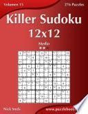 libro Killer Sudoku 12x12   Medio   Volumen 15   276 Puzzles