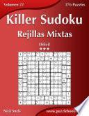 libro Killer Sudoku Rejillas Mixtas   Difícil   Volumen 22   276 Puzzles