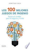 libro Los 100 Mejores Juegos De Ingenio