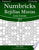libro Numbricks Rejillas Mixtas Impresiones Con Letra Grande   Fácil   Volumen 8   276 Puzzles