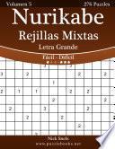 Nurikabe Rejillas Mixtas Impresiones Con Letra Grande   De Fácil A Difícil   Volumen 5   276 Puzzles