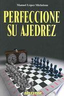 libro Perfeccione Su Ajedrez