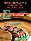 libro Probabilidades Y Utilidades En La Ruleta