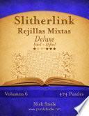 Slitherlink Rejillas Mixtas Deluxe   De Fácil A Difícil   Volumen 6   474 Puzzles