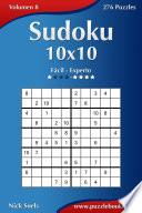 Sudoku 10×10   De Fácil A Experto   Volumen 8   276 Puzzles