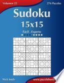 Sudoku 15×15   De Fácil A Experto   Volumen 22   276 Puzzles