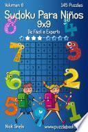 Sudoku Clásico Para Niños 9×9   De Fácil A Experto   Volumen 8   145 Puzzles