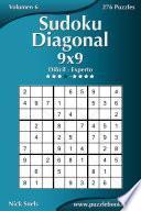 Sudoku Diagonal 9×9   Difícil A Experto   Volumen 6   276 Puzzles
