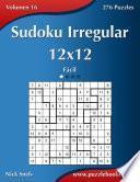 libro Sudoku Irregular 12x12   Fácil   Volumen 16   276 Puzzles