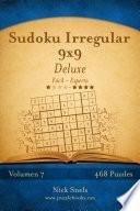 libro Sudoku Irregular 9x9 Deluxe   De Fácil A Experto   Volumen 7   468 Puzzles