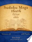 libro Sudoku Mega 16x16 Deluxe   Experto   Volumen 56   468 Puzzles