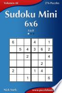Sudoku Mini 6×6   Fácil   Volumen 44   276 Puzzles