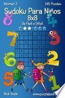 Sudoku Para Niños 8×8   De Fácil A Difícil   Volumen 2   145 Puzzles