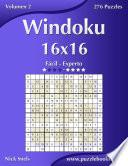 Windoku 16x16   De Fácil A Experto   Volumen 2   276 Puzzles
