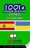 1001+ Frases Básicas Español   Ucraniano