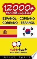 12000+ Español   Coreano Coreano   Español Vocabulario