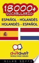 18000+ Español   Holandés Holandés   Español Vocabulario